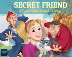 Secret Friend - A Guardian Angel Story