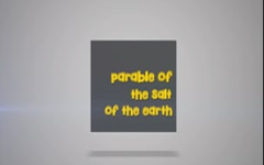 04 -  The Parable of The Salt of The Earth