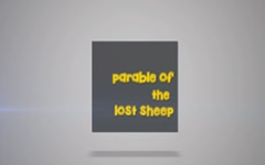 07 - The Parable of The Lost Sheep