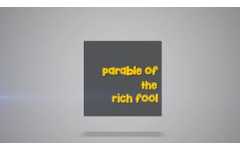 28 -  The Parable of The Rich Fool