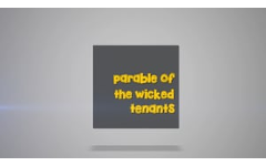 24 - The Parable of The Wicked Tenants
