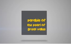 12 - The Parable of The Pearl of Great Value