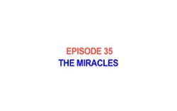 35 - Jesus Christ - The Miracles