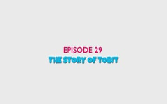 29 - The Story of Tobit