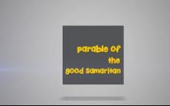 18 - The Parable of The Good Samaritan