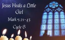 Jesus Heals a Little Girl