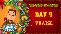 Brother Francis - Advent Day 9 - Praise