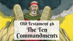 OT 046 - The Ten Commandments