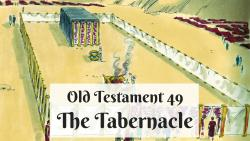 OT 049 - The Tabernacle