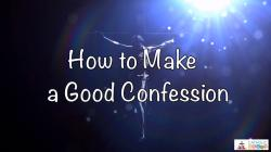 32 - How to Make a Good Confession