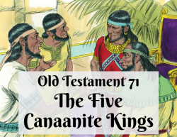 OT 071 - The Five Canaanite Kings