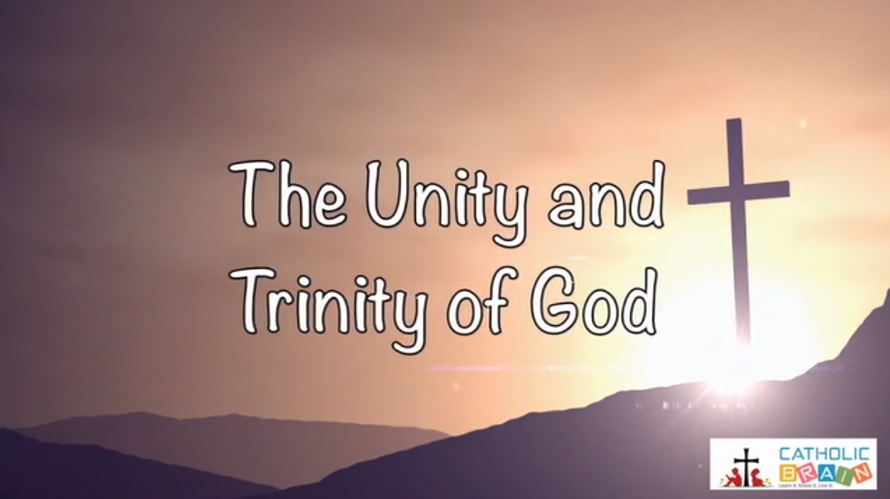 03 - The Unity and Trinity of God