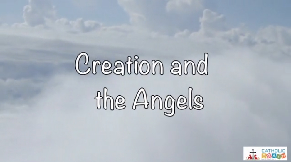 04 - Creation and the Angels