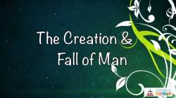 05 - The Creation and the Fall of Man