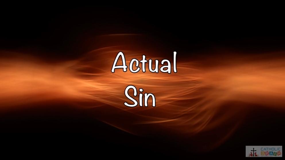 06 - Actual Sin