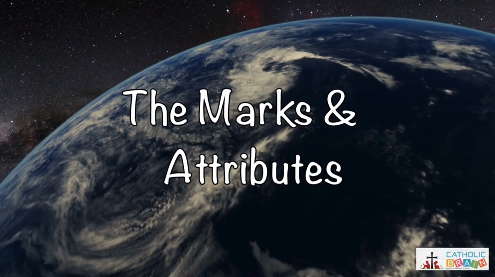 12 - The Marks and Attributes of the Church