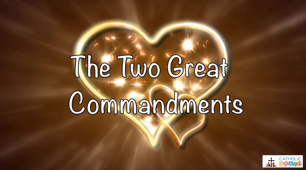 15 - The Two Great Commandments