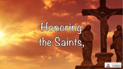 17 - Honoring the Saints, Relics, and Images