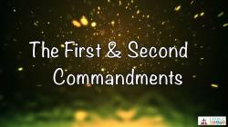 21 - The 1st and 2nd Commandments