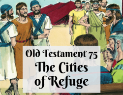 OT 075 - The Cities of Refuge