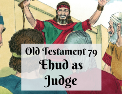 OT 079 - Ehud as Judge