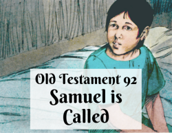 OT 092 - Samuel is Called