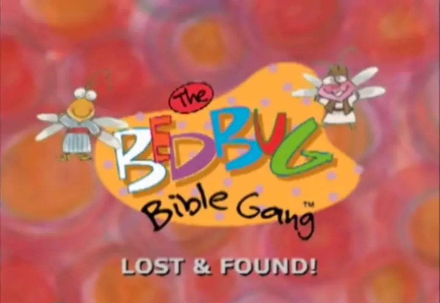 Bedbug Bible Gang - Lost And Found!