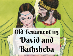 OT 115 - David and Bathsheba