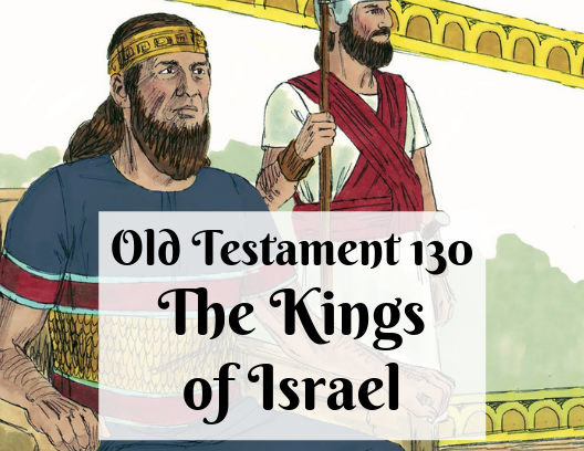 OT 130 - The Kings of Israel