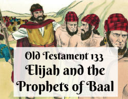OT 133 - Elijah and the Prophets of Baal