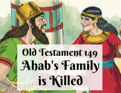 OT 149 - Ahab's Family is Killed