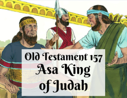 OT 157 - Asa King of Judah