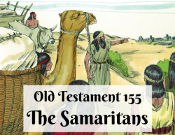 OT 155 - The Samaritans