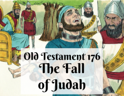 OT 176 - The Fall of Judah