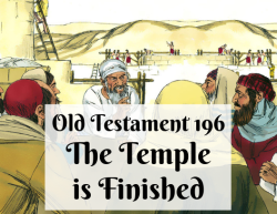 OT 196 - The Temple is Finished