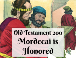 OT 200 - Mordecai is Honored