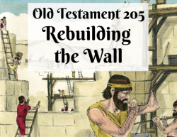 OT 205 - Rebuilding the Wall