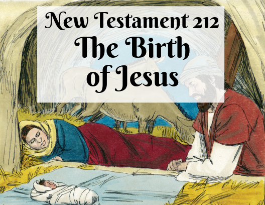 NT 212 - The Birth of Jesus