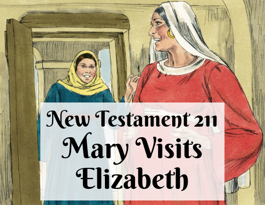 NT 211 - Mary Visits Elizabeth