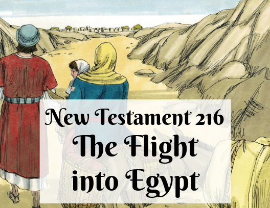 NT 216 - The Flight into Egypt