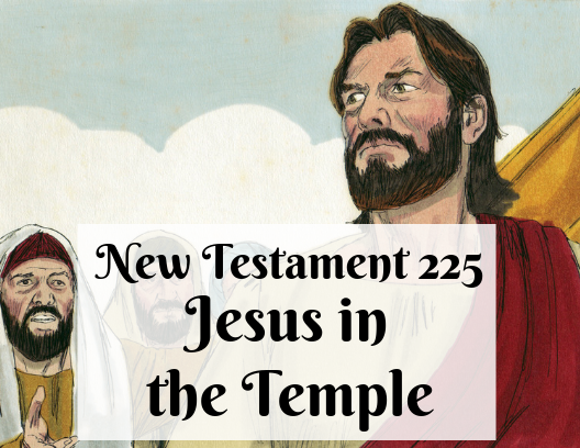 NT 225 - Jesus in the Temple