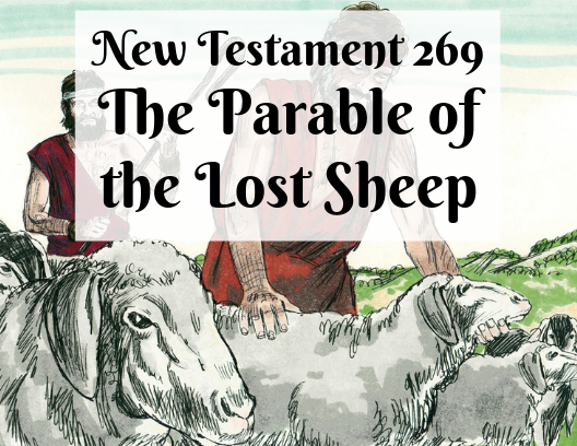 NT 269 - The Parable of the Lost Sheep