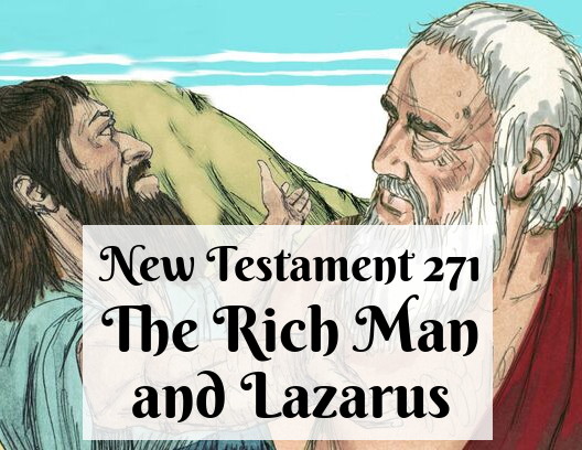 NT 271 - The Rich Man and Lazarus