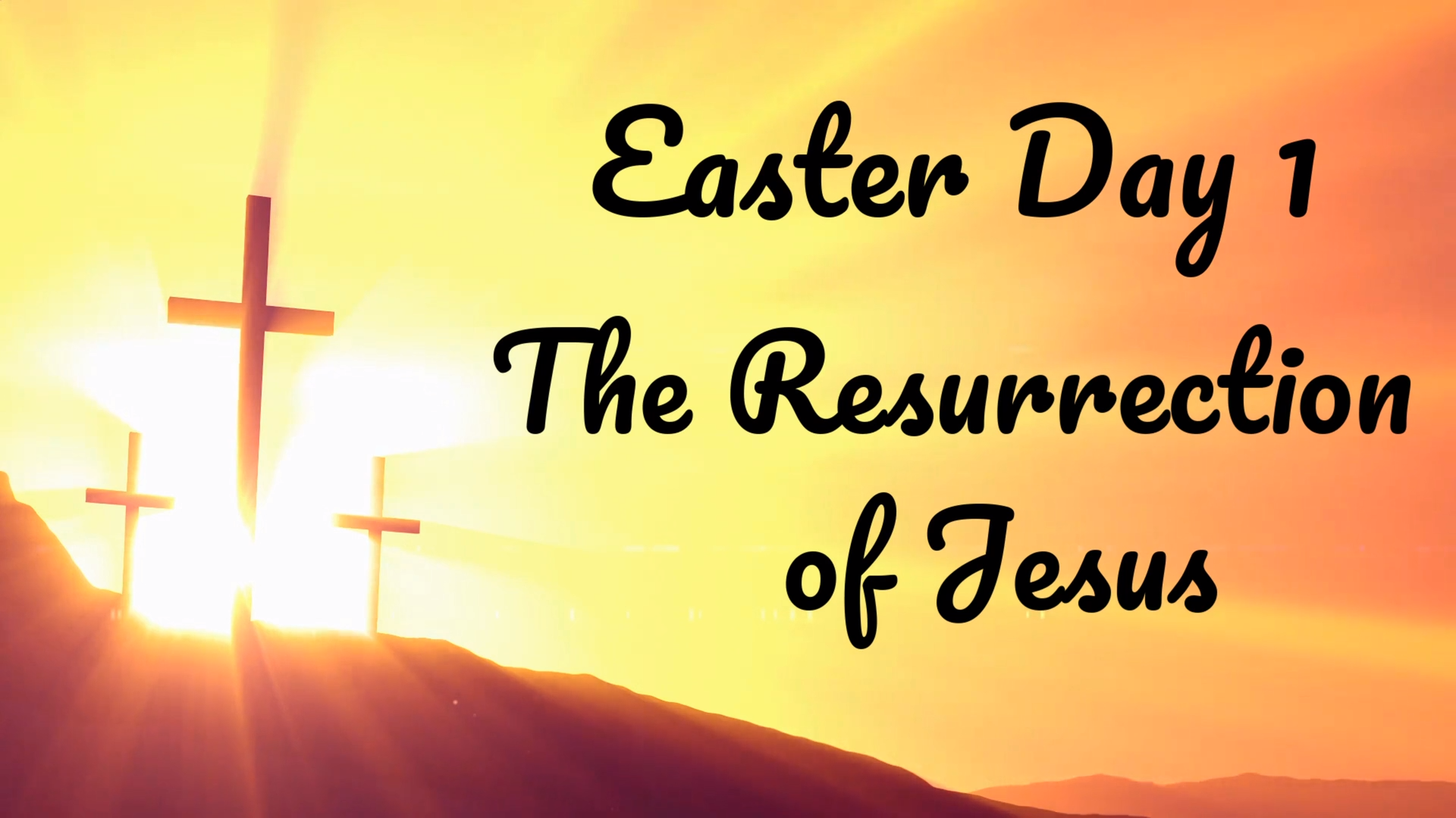 Easter 01 - The Resurrection of Jesus