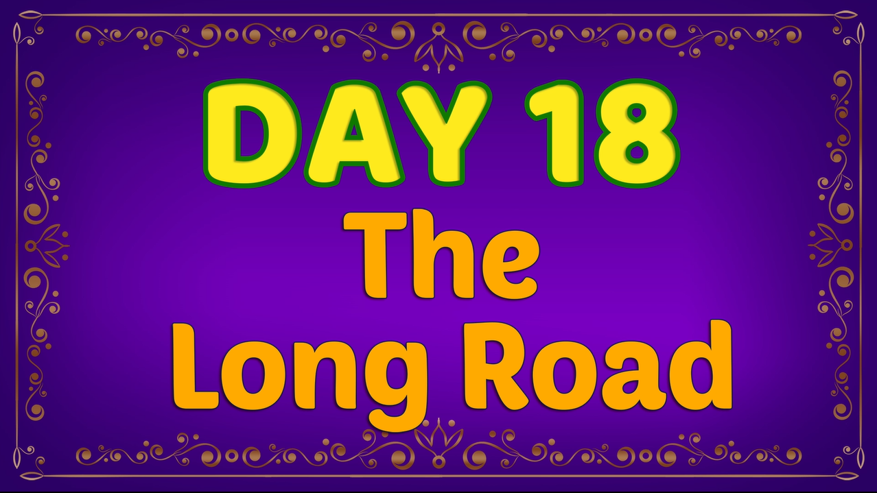 Brother Francis - Advent Day 18 - The Long Road