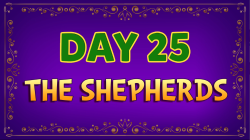 Brother Francis - Advent Day 25 - The Shepherds