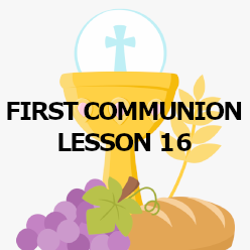 First Communion - Lesson 16 - Confirmation