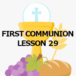 First Communion - Lesson 29 - The Bible