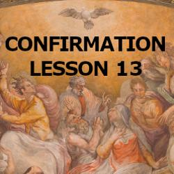 Confirmation - Lesson 13 - Mary, Our Mother