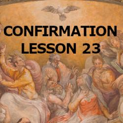 Confirmation - Lesson 23 - Theology of the Body